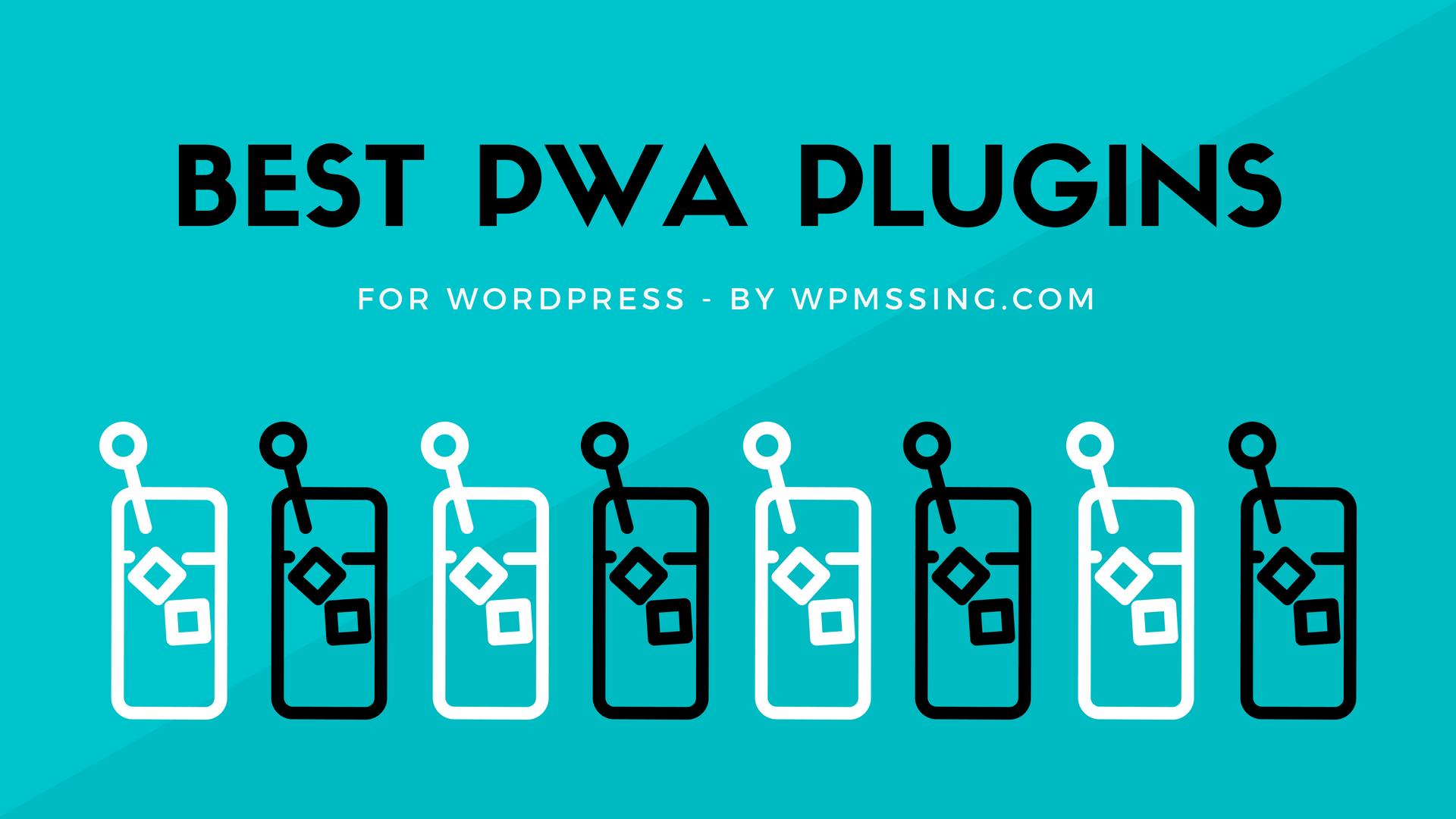 5 Best Progressive Web App Plugins For WordPress (2019 Update) | WP